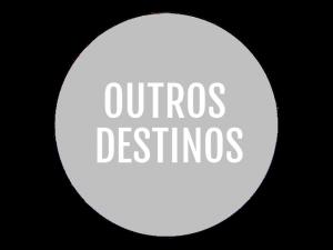 outros destinos